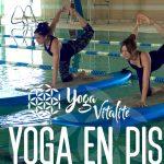 SUP yoga en piscine – que du plaisir en avril-mai!
