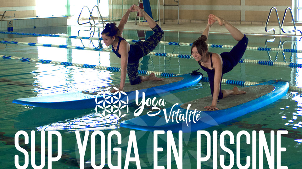 Sup yoga en piscine centre yoga vitalit varennes for Club piscine rive sud montreal